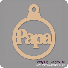 3mm MDF Papa Bauble Christmas Baubles