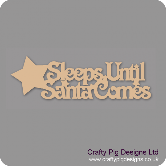 3mm MDF Sleeps Until Santa With Star - Basic (no reindeers) Chalkboard Countdown Plaques