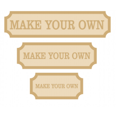 4mm Make Your Own Tall Street Sign (single or double line) Quotes & Phrases