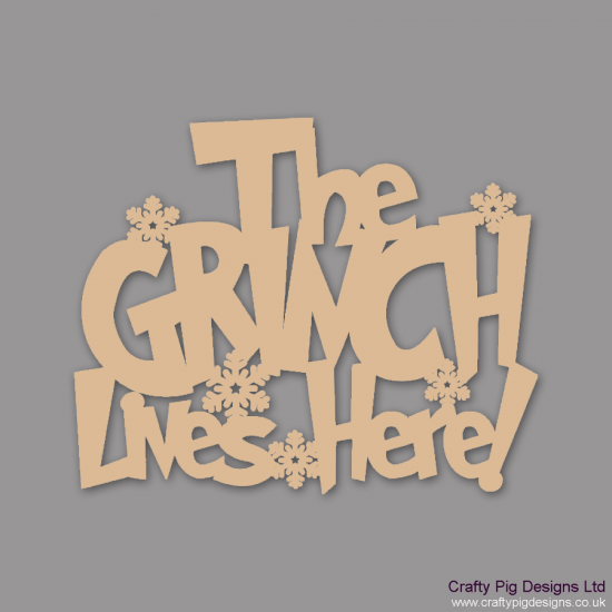 3mm MDF The Grinch lives here! Christmas Quotes & Signs