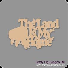 3mm MDF The Land Is My Home Sign With Caravan Room & Door Plaques