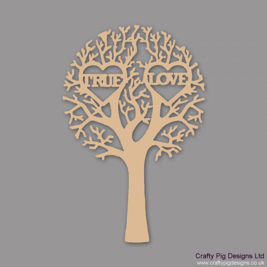 "3mm MDF ""TRUE LOVE"" - Cut Out Tree  Trees Freestanding, Flat & Kits"