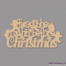 3mm MDF Twas the night before Christmas Christmas Quotes & Signs