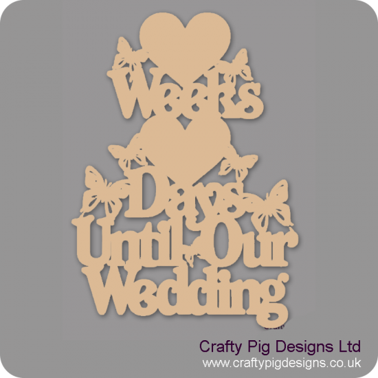 3mm MDF Weeks And Days Until Our Wedding With 2 Hearts Vertically Chalkboard Countdown Plaques
