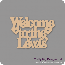 3mm MDF Welcome to the ............. (your surname) Personalised and Bespoke