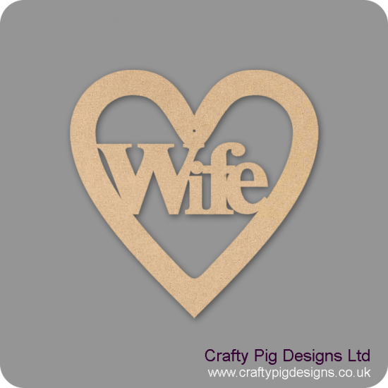 3mm MDF Wife Heart Hearts With Words