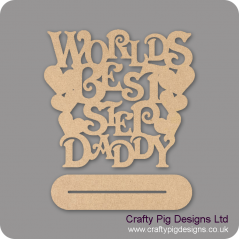 4mm MDF Worlds Best Daddy On Plinth Fathers Day