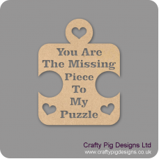 3mm MDF You Are The Missing Piece To My Puzzle )(300mm high) Valentines