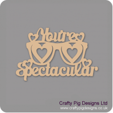 3mm MDF You're Spectacular Hanging sign Valentines