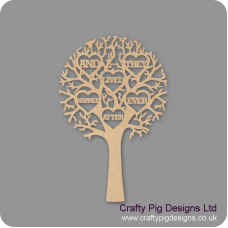 """3mm MDF """"AND THEY LIVED HAPPILY EVER AFTER"""" - Cut Out Tree"""