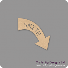 3mm mdf  Personalised Curved Arrow by width (name cut out)
