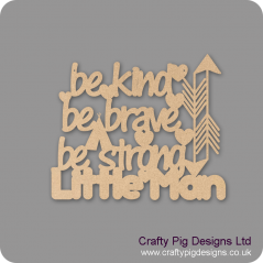 3mm mdf  Be Kind Be Brave Hanging Sign