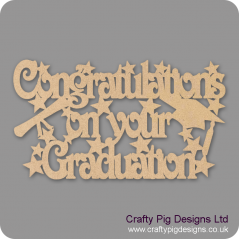 3mm MDF Congratulations on your Graduation sign