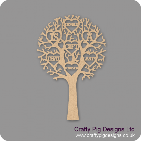 """3mm MDF """"FAMILY IS A GIFT THAT LASTS FORVER"""" - Cut Out Tree Trees Freestanding, Flat & Kits"""
