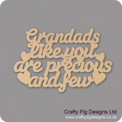 3mm MDF Grandads Like You Are Precious And Few Hanging Plaque Fathers Day