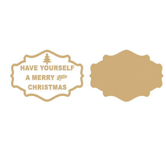 3mm MDF Have Yourself a Merry Little Christmas Layered plaque (style 1) Christmas Quotes & Signs