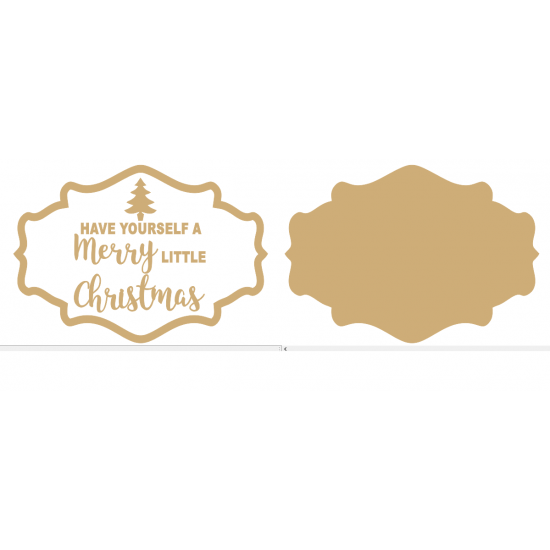 3mm MDF Have Yourself a Merry Little Christmas Layered plaque (style 2) Christmas Quotes & Signs