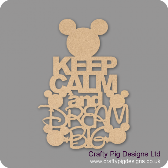 3mm MDF Keep Calm and Dream Big