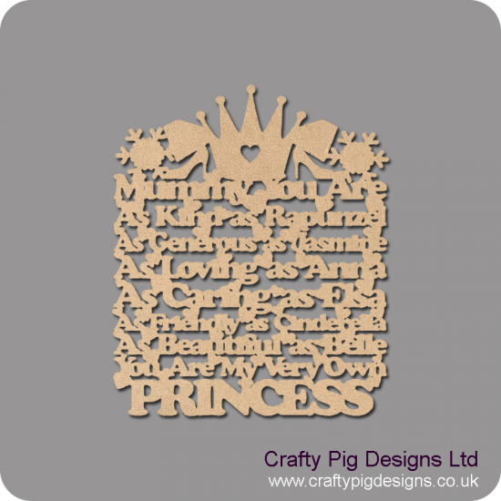 3mm MDF Mummy/Sister/Mum/Daughter/Nanny you are: as kind as Rapunzel, as generous as Jasmine, As loving as Anna...  hanging plaque
