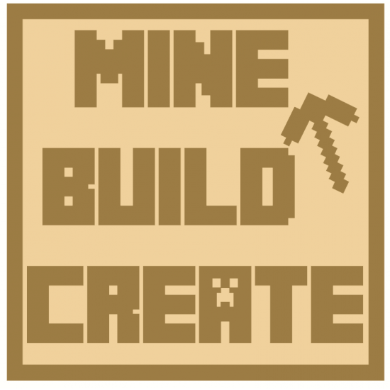 3mm mdf Minecraft Theme Square - Mine Build Create Joined Words and Names to Order