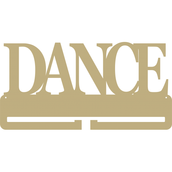 4mm MDF DANCE Medal Holder (word only no figures) Medal Holder / Hanger