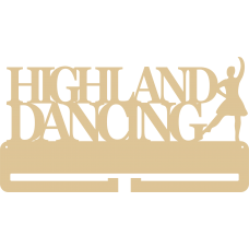 4mm MDF HIGHLAND DANCING medal hanger (over 2 lines with 1 dancer) Medal Holder / Hanger