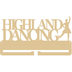 4mm MDF HIGHLAND DANCING medal hanger (over 2 lines with 1 dancer)