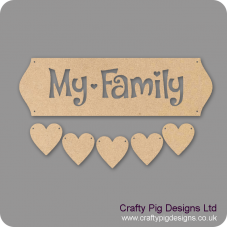 3mm MDF My Family Sign - Cut Out Letters And 5 Hearts Quotes & Phrases