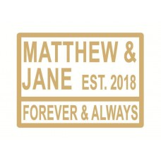 4mm Any Word Rectangular Forever & Always Street Sign Personalised and Bespoke