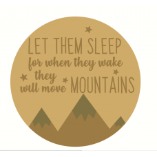 3mm mdf LayeredCircle - Let Them Sleep For When They Wake Quotes & Phrases