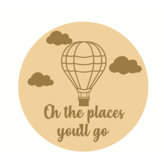 3mm mdf Layered Circle - Oh The Places You'll Go Quotes & Phrases