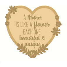 3mm mdf Layered Heart A Mother Is Like A Flower Each One is  Mother's Day