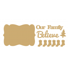 3mm MDF Our Family Believe plaque and words with 6 stockings  Christmas Quotes & Signs