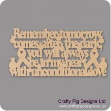3mm MDF Remember Tomorrow Comes After The Dark Home