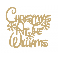 3mm MDF Taller Waltograph Christmas at the ......... with snowflakes Personalised and Bespoke