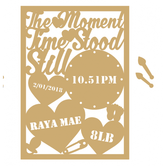 3mm MDF The Moment Time Stood Still Plaque Baby Shapes