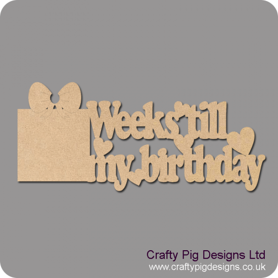 3mm MDF Weeks Until My Birthday chalkboard plaque (with gift box shape) Chalkboard Countdown Plaques