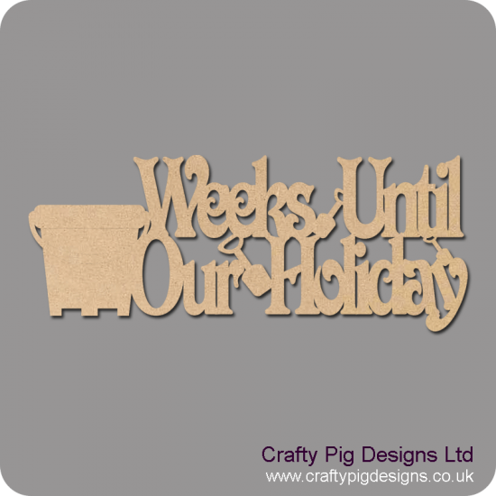 3mm MDF Weeks Till our Holiday Plaque Chalkboard Countdown Plaques