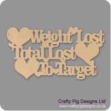 3mm MDF Weight lost/Total Lost/To Target Chalkboard Countdown Plaques