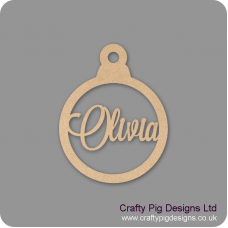 3mm Christmas Bauble - Any Wording/Names - Personalised - Olivia Font Personalised and Bespoke