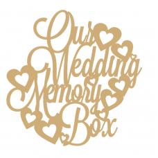 3mm MDF Our Wedding Memory Box Topper 250x250 Box Toppers