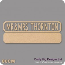 18mm Mr & Mrs Anyname Street Sign  (Upper and Lowercase now available type how you want it to appear on sign) Personalised and Bespoke
