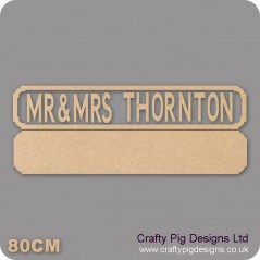 18mm Mr & Mrs Anyname Street Sign  (Upper and Lowercase now available type how you want it to appear on sign)