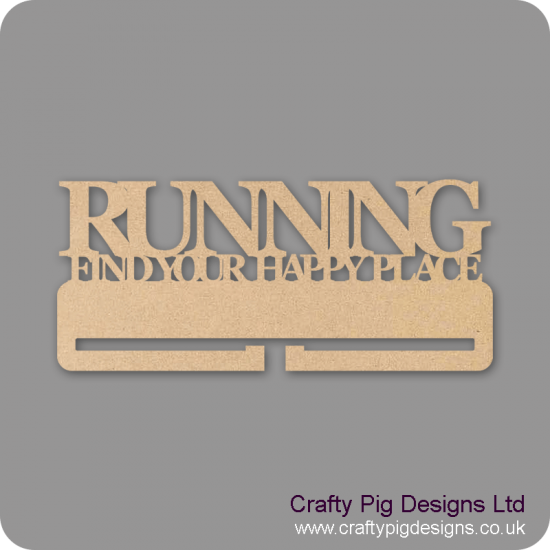 "4mm MDF Running ""Find your Happy Place"" Medal Holder"