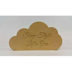 18mm Freestanding Cloud (engraved Sleep Tight Little One) 18mm MDF Signs & Quotes