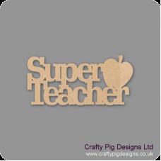 3mm MDF Super Teacher With Apple Hanging Sign Teachers