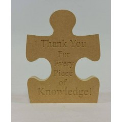 18mm Engraved Jigsaw Piece - Thank You For Every Piece Of Knowledge! (150mm) Teachers