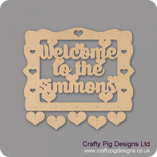 3mm MDF Personalised Welcome Sign With Hanging Hearts Quotes & Phrases