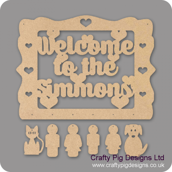 3mm MDF Personalised Welcome Sign With People & Pet Options Quotes & Phrases